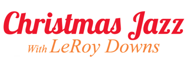 christmas-jazz-with-leroy-downs