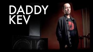 Daddy Kev